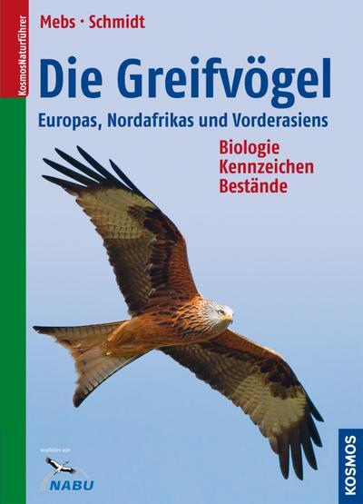 Die Greifvögel Europas, Nordafrikas, Vorderasiens