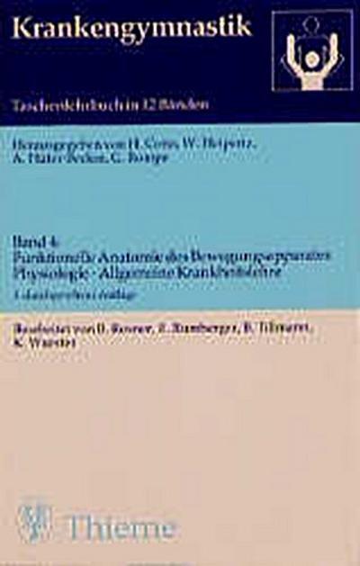krankengymnastik-bd-4-funktionelle-anatomie-des-bewegungsapparates-physiologie-allgemeine-krankh