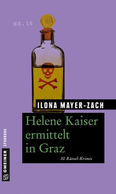 helene-kaiser-ermittelt-in-graz-30-ratsel-krimis-ratsel-krimis-im-gmeiner-verlag-