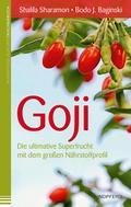 Goji: Die ultimative Superfrucht mit dem groß ...