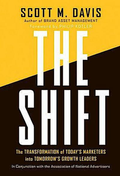the-shift-the-transformation-of-today-s-marketers-into-tomorrow-s-growth-leaders-the-transformatio