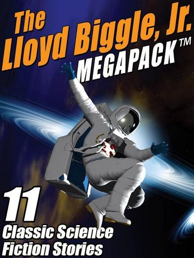 Lloyd Biggle, Jr. MEGAPACK (R)
