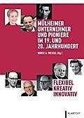 Flexibel - Kreativ - Innovativ: Mülheimer Unt ...