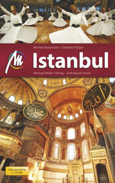 Istanbul MM-City: Reiseführer mit vielen praktischen Tipps und kostenloser App.