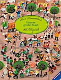 Mein Wimmelbuch: Unsere große Stadt