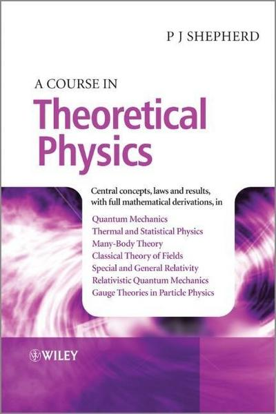 a-course-in-theoretical-physics