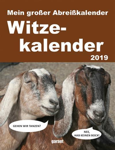 Abreißkalender Witze 2019 - Garant Verlag - Kalender, Deutsch, , ,
