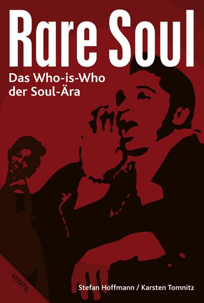 Rare Soul: Das Who-is-Who der Soul-Ära