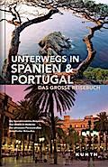 KUNTH Bildband Unterwegs in Spanien / Portuga ...