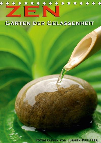 zen-garten-der-gelassenheit-tischkalender-2018-din-a5-hoch-ein-meditativer-wandkalender-mit-12-