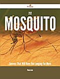 212 Mosquito Secrets That Will Have You Longing For More