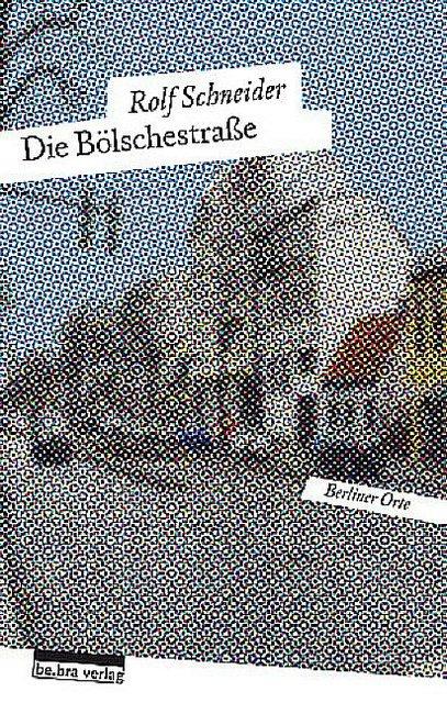 Die-Boelschestrasse-Rolf-Schneider