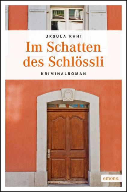 Im-Schatten-des-Schloessli-Ursula-Kahi