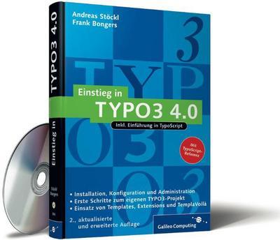 einstieg-in-typo3-4-0-installation-grundlagen-typoscript-und-templavoila-galileo-computing-