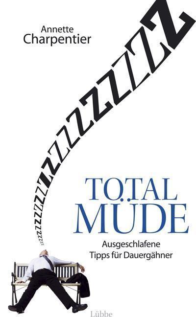 total-mude-ausgeschlafene-tipps-fur-dauergahner
