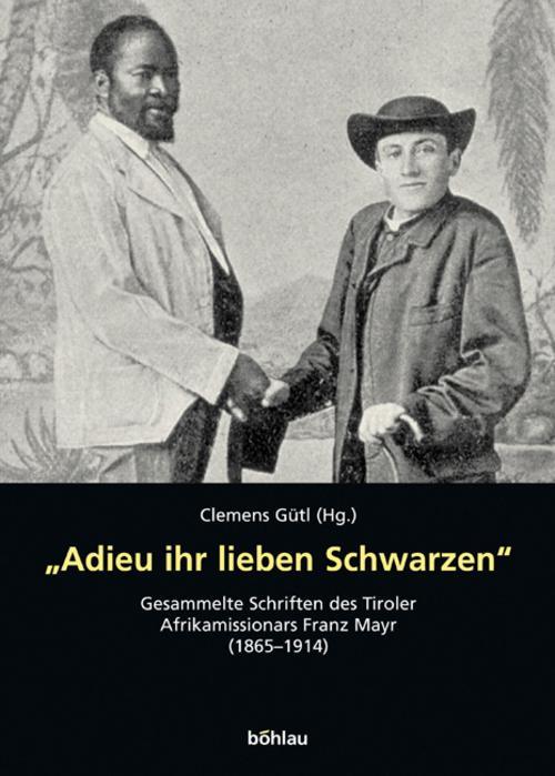 034-034-Adieu-ihr-lieben-Schwarzen-034-034-Clemens-Guetl-9783205771449