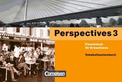 perspectives-3-vokabeltaschenbuch-franzosisch-fur-erwachsene-lernmaterialien-