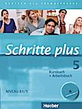 Schritte plus 05. Kursbuch + Arbeitsbuch mit Audio-CD zum Arbeitsbuch