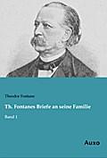 Th. Fontanes Briefe an seine Familie
