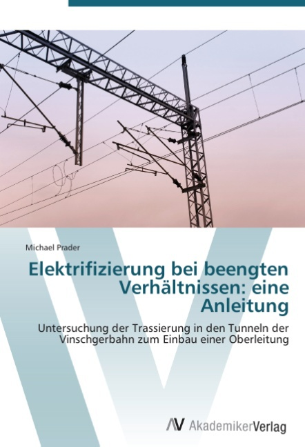 Elektrifizierung-bei-beengten-Verhaeltnissen-eine-Anleitung-9783639386608