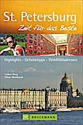 St. Petersburg - Zeit für das Beste: Highligh ...