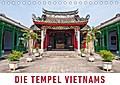 9783669307703 - Martin Ristl: Die Tempel Vietnams (Tischkalender 2018 DIN A5 quer) Dieser erfolgreiche Kalender wurde dieses Jahr mit gleichen Bildern und aktualisiertem Kalendarium wiederveröffentlicht. - Eine Fotoreise zu den schönsten Tempeln, Pagoden und heiligen Stätten Vietna - كتاب