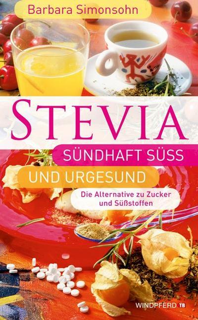 stevia-sundhaft-su-und-urgesund-die-alternative-zu-zucker-und-su-stoffen-
