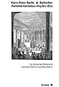 Badischer Parlamentarismus 1819-1870