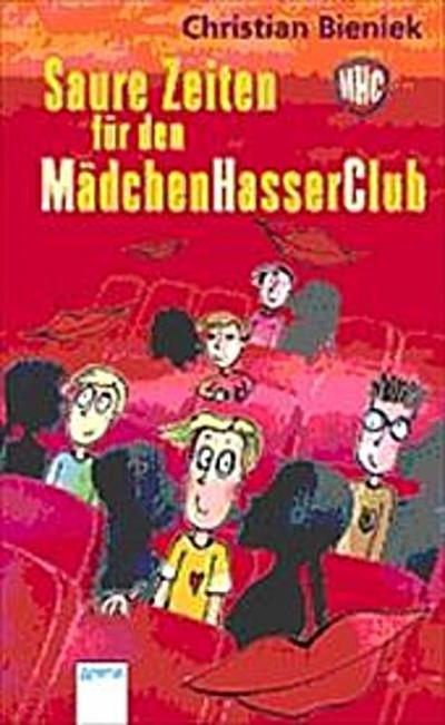 saure-zeiten-fur-den-madchenhasserclub