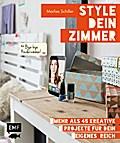 Style dein Zimmer: Mehr als 45 kreative Proje ...