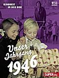 Unser Jahrgang 1946: Kindheit in der DDR
