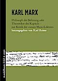 """Karl Marx: Philosoph der Befreiung oder Theoretiker des Kapitals - zur Kritik der neuen Marx-Lektüre"""""""