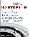 Mastering System Center Configuration Manager 2007