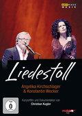 Liedestoll - Angelika Kirchschlager und Konst ...