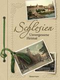 Schlesien: Unvergessene Heimat in 1000 Bilder ...