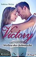 Victory - Wellen der Sehnsucht