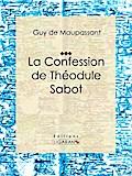 La Confession de Théodule Sabot