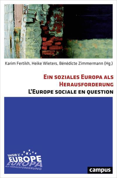 Ein soziales Europa als Herausforderung