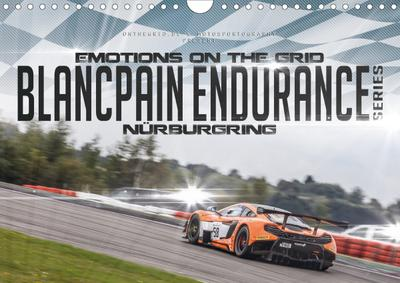 EMOTIONS ON THE GRID - Blancpain Endurance Series Nürburgring (Wandkalender 2020 DIN A4 quer)