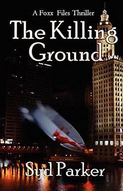 the-killing-ground-a-gray-foxx-thriller