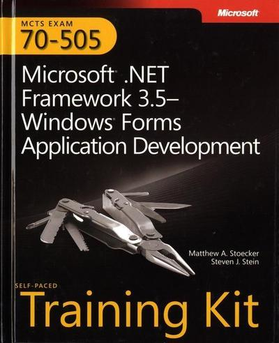 mcts-self-paced-training-kit-exam-70-505-microsoft-net-framework-3-5-windows-forms-application