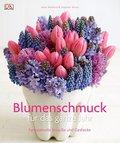 Blumenschmuck für das ganze Jahr: Fantasievol ...