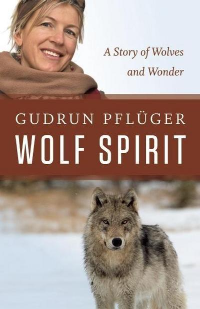 wolf-spirit-a-story-of-wolves-and-wonder