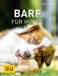 BARF für Hunde; GU Haus & Garten Tier-spezial ...
