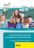 Die Kooperation zwischen Kindergarten und Grundschule (PR)