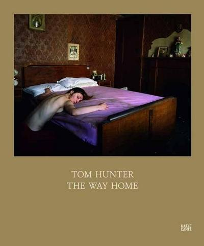 Tom Hunter: The Way Home