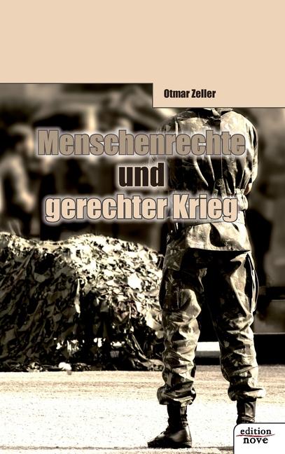 Menschenrechte und gerechter Krieg Otmar Zeller