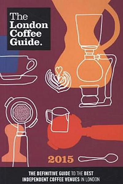 the-london-coffee-guide-2015