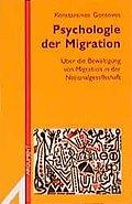 Psychologie der Migration: Über die Bewältigu ...