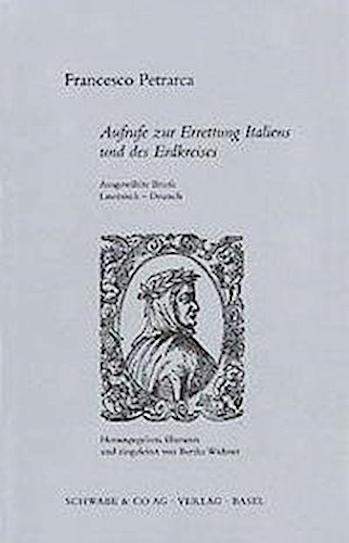 Aufrufe-zur-Errettung-Italiens-und-des-Erdkreises-Francesco-Petrarca